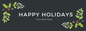Earth Force Happy Holiday