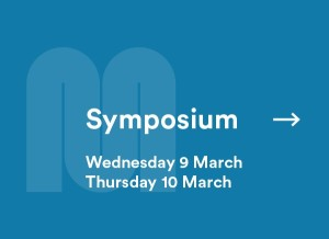 Symposium Wednesday 9 March, Thursday 10 March